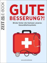 Gute Besserung?! - Blicke hinter die Kulissen unseres Gesundheitssystems - DIE ZEIT: Mediziner erzählen aus ihrem Alltag, Missstände aus Patientensicht werden aufgedeckt, aber auch positive Aspekte wie die gesunkene Aufenthaltsdauer in Krankenhäusern werden beleuchtet.  #Ratgeber #eBook 3,99€ http://www.epubli.de/shop/buch/Gute-Besserung-DIE-ZEIT-9783844276787/34577