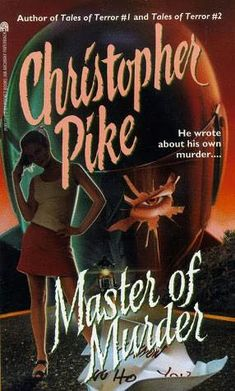 Master of Murder- Christopher Pike  LOVED LOVED LOVED THIS BOOK. read it on one day
