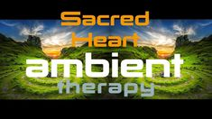 Ambient Therapy Hypnosis Music Royalty Free Vol. 2 Sacred Heart - 20 M. Meditation Cd, Free Background Music, Brain Waves, Free Therapy, Hypnotherapy, Sacred Heart, Royalty, Consciousness, Create