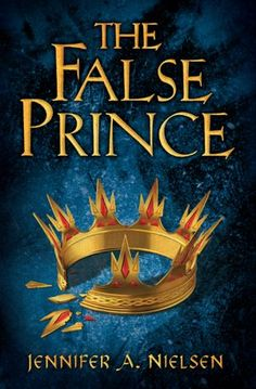 The False Prince, Jennifer Nielsen - mixed feelings about this book, good parts but I don't like an unreliable narrator