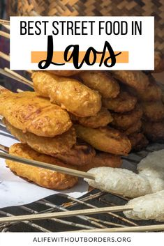 A hungry traveller's guide to Lao street food. From street food carts, roadside barbecues and fresh food markets, here's what to look for and where to find it. #Laos #LaoFood #StreetFood #WhatToEatInLaos #FoodTravel #StreetFoodInLaos