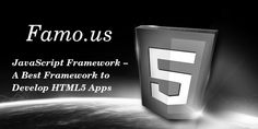 Famo.us launched a public beta test of its JavaScript framework that allows developers to develop HTML5-powered mobile apps. Check-out this blog and get more information on this latest framework.