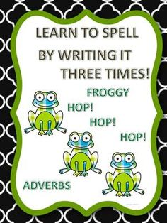 "Spell Adverbs Froggy Hop from Donna-Thompson on TeachersNotebook.com -  (71 pages)  - ""The Spell Adverbs Froggy Hop"" adverb words are to help kiddo with spelling by practice writing the words three times."