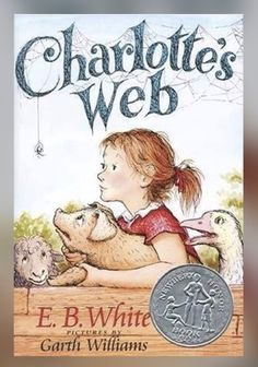 Children's Books 2 Charlotte's Web This beloved book by E. White, author of Stuart Little and The Trumpet of the Swan , is a classic of children's literature that is just about perfect. Some Pig. Garth Williams, Stuart Little, Charlotte's Web Book, Richard Scarry, Charlottes Web, Beloved Book, Laura Ingalls Wilder, Chapter Books, Chapter 3