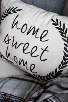 DIY Home Sweet Home Pillow