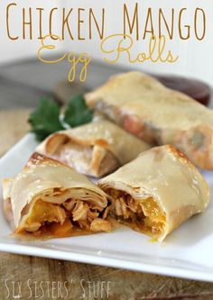 Six Sisters Chicken Mango Egg Rolls are super delicious! If you love mangoes then this recipe will be a hit with your family!!