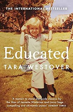 Educated by Tara Westover - BookBub Jeanette Winterson, Activities For 2 Year Olds, Dysfunctional Family, Beverly Hills 90210, Gaslighting, Time Magazine, Concorde, Books To Buy, Barack Obama