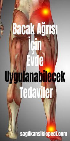 Bacak Ağrısı İçin Evde Uygulanabilecek Tedaviler