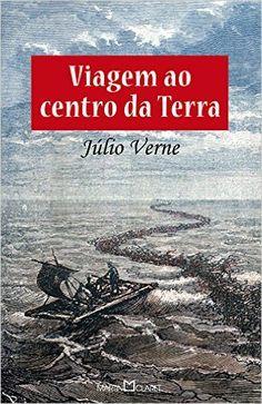 Viagem ao Centro da Terra - Livros na Amazon.com.br