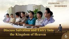 "Gospel Movie ""Stinging Memories"" (6) - Discuss Salvation and Entry Into ..."