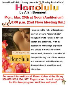 On Monday, March 25, 2013 the Monday Book Discussion Group talked about Honolulu by Alan Brennert.