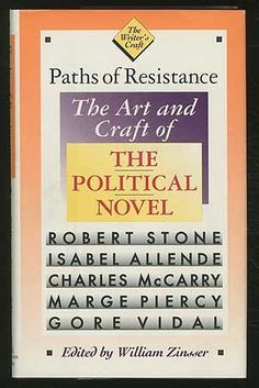 Paths of Resistance: The Art and Craft of the Political Novel - Isabel Allende [et al.] - PS374.P6 P38 1989