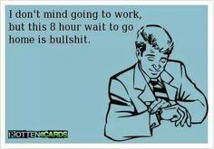 Make that a 12 hour wait...