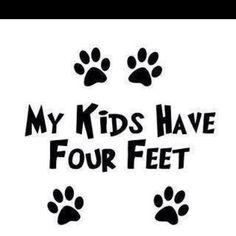 My kids have 4 feet