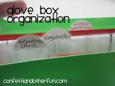 Use a recipe or bill keeper to organize the glove box with labeled folders. You can find folders in all sizes so you should be able to get them to fit in the glove box.