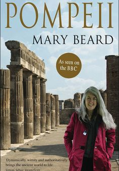 Pompeii by Mary Beard is one of the next books I want to read. I really enjoyed her BBC documentary on Pompeii and my father devoured the books when I gifted him one at Christmas.