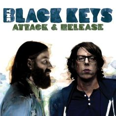 The Black Keys ~ Attack and Release (2008)