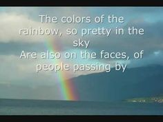 Somewhere Over the Rainbow by Israel Kamakawiwo'ole LYRICS - YouTube