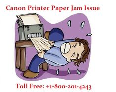 Canon Printer Paper Jam Issue - With the development of the world overflowing.