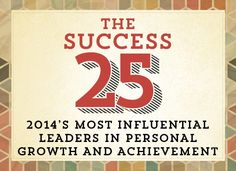 The SUCCESS 25: 2014's Personal Development Leaders | SUCCESS