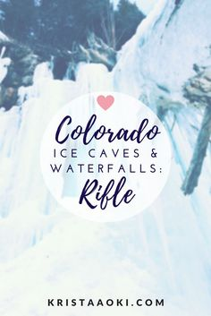 Colorado Ice Caves & Waterfalls in Rifle, CO at Krista Aoki, a lifestyle & travel blog |  mistakes to avoid during your first winter hike, hiking, travel, vacation, frozen waterfalls, colorado, weekend trip, staycation, small town, budget travel