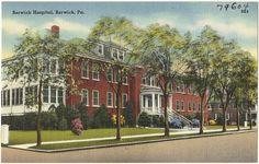 Berwick Hospital, Berwick, Pa. | Flickr - Photo Sharing!