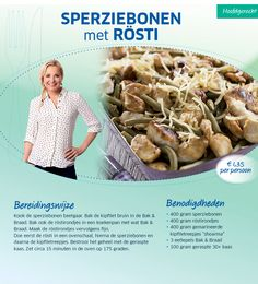 Sperziebonen met Rösti I Love Food, Good Food, Yummy Food, Good Healthy Recipes, Dog Food Recipes, Fabulous Foods, Light Recipes, High Tea, Quick Easy Meals