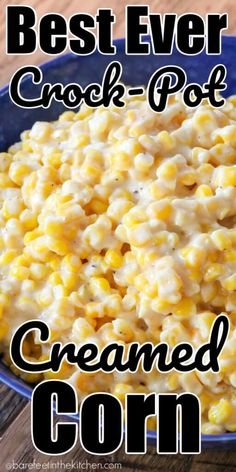 Cream Corn Recipe Crock Pot, Cream Corn Crockpot, Crock Pot Corn, Potatoes In Crock Pot, Best Corn Recipe, Slow Cooker Creamed Corn, Creamed Corn Recipes, Frozen Corn Recipes, Beef Bourguignon