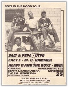 Flyer Boyz in the Hood Tour feat. Salt, Eazy E, MC Hammer, NWA...