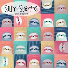What you get Sloths! So many silly, sweet, smiling sloths! Make a cuddly sloth quilt in your favorite colors! You Get. . . A digital pattern delivered by email.