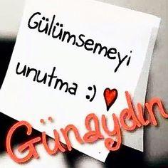 Günaydın Good Morning God Quotes, Good Morning World, Good Morning Messages, Morning Images, Learn Turkish Language, Emoji Images, Quotes About God, Feel Good, Cool Designs