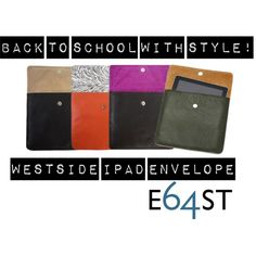 Stand out from the masses this school year with a colorful leather & suede #Westside iPad Envelope.  Available in eight unique colorways! #E64ST