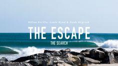 The Escape | The Search | Louie Hynd Dillon Perillo