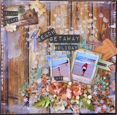 Layout: Created for my DT Kaisercraft - Paradiso paper collection Scrapbook Journal, Scrapbook Pages, Scrapbooking Ideas, Scrapbook Layouts, Hessian Fabric, Coordinating Colors, Layout Inspiration, Mini Books, Beach Trip