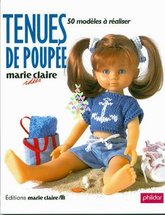 j habille ma poupée - D Simonetti - Picasa Albums Web Doll Clothes Patterns, Doll Patterns, Girl Dolls, Barbie Dolls, Nancy Doll, Picasa Web Albums, Knitted Dolls, American Girl, Knitting