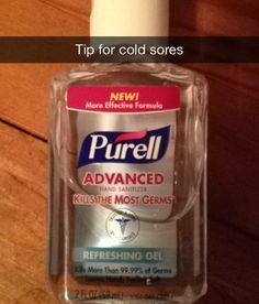I have suffered from chronic cold sores and I am here to share with you a remedy to try. Once you feel the sensation of one use hand sanitizer on the sore itself AND the area around it. At night put ANY kind of MINT toothpaste on it. In morning clean off and apply for hand sanitizer. Throughout the day apply hand sanitizer as much as possible. This works- try it.