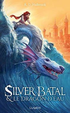 2 216 Silver Batal Et Le Dragon Deau/ - Read eBook Online Roman Fantasy, Devon, Julia Kent, Dragons, Anna, Lus, Geronimo, Free Reading, Ebook Pdf