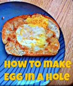 How to make egg in the hole - My kids LOVE these - a quick, easy and healthy breakfast!!!