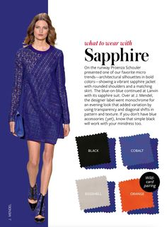 What to wear with Sapphire - InStyle Colour Combinations Fashion, Fashion Colours, Colorful Fashion, Color Combinations, Winter Typ, Quoi Porter, Fashion Vocabulary, Color Pairing, Color Mix
