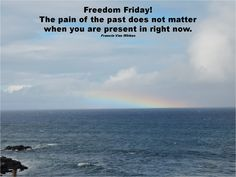 Practice being present by having a Freedom Friday.