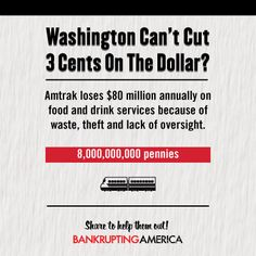 Amtrak loses $80 million annually on food and drink services because of waste, theft and lack of oversight. #ShowUsYourCuts