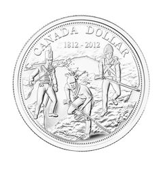 ALL-NEW Fine Silver Proof Dollar is struck in pure silver. Coin design: A British sergeant, Voltigeur Canadien and Iroquois warrior approach the invader; Numismatic Coins, Canadian Things, Coin Design, War Of 1812, Mint Coins, Canadian History, Uncirculated Coins, Silver Bullion, Proof Coins