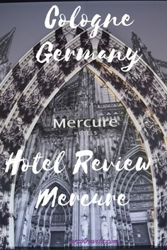 Review of Hotel Mercure in Cologne, Germany. Read about my experiences at the Chocolate themed room.