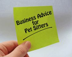 Just starting out with your new pet sitting business? Here are some things that may help you.