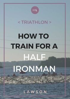 How to train for a Half Ironman Triathlon - with FREE training plan - Honey Lawson - How to train for a Half Ironman – with a free example training plan and race day checklist! Triathlon Humor, Ironman Triathlon Tattoo, Ironman Triathlon Motivation, Triathlon Women, Olympic Triathlon, Half Ironman Training Plan, Triathlon Training Plan, Marathon Training, Iron Man Training