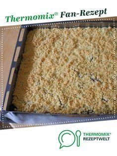 Kirsch-Streuselkuchen, wie vom Bäcker von Kochmaus68. Ein Thermomix ® Rezept aus der Kategorie Backen süß auf www.rezeptwelt.de, der Thermomix ® Community.