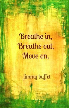 Wisdom words of Jimmy Buffett. That's what we need to start the day. Great Quotes, Quotes To Live By, Me Quotes, Inspirational Quotes, Beach Quotes, Meaningful Quotes, Quotable Quotes, Daily Quotes, Funny Quotes