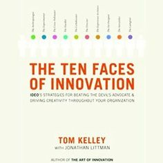 Ten types of innovation design templates jonathan daves the ten faces of innovation ideos strategies for defeating the devils advocate and driving creativity throughout your organization ebook tom kelley fandeluxe Images