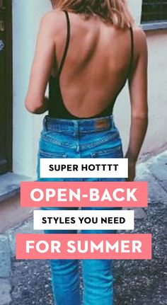 Super Hot Open-Back Styles You Need For Summer