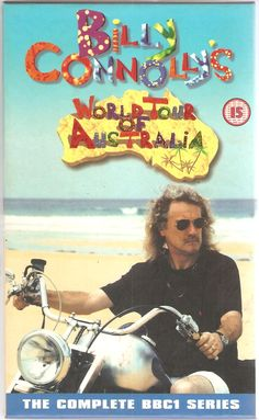 Billy Connolly's World Tour of Australia.